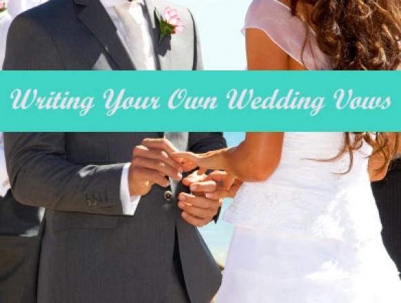 Writing Your Own Wedding Vows: It Doesn't Have To Be