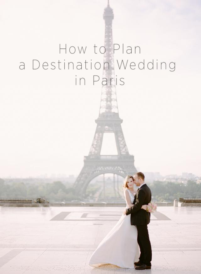 how to plan a destination wedding in paris weddbook