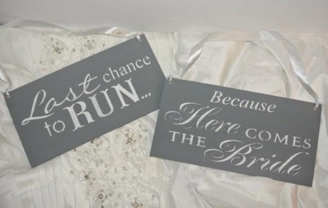 fairytale calligraphy wedding sign set last chance to run because here comes the bride