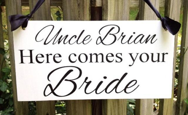 weddings sign uncle here comes your bride wedding sign flower girl ring bearer photo props. Black Bedroom Furniture Sets. Home Design Ideas