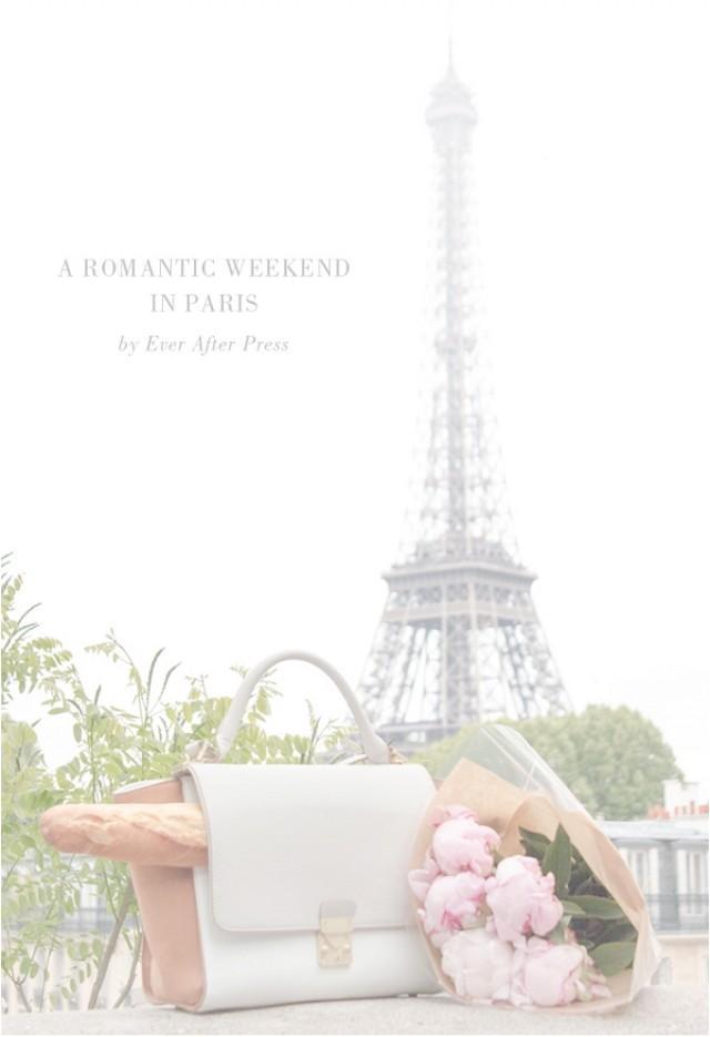 Guide to a romantic weekend in paris weddbook for Where to go for a romantic weekend