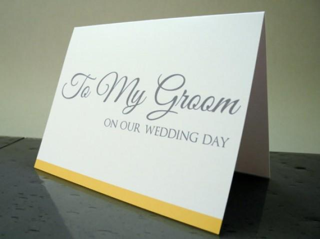 Wedding Day Gift For The Bride From The Groom : To My Groom On Our Wedding Day CardGift From The Bride #2297929 ...