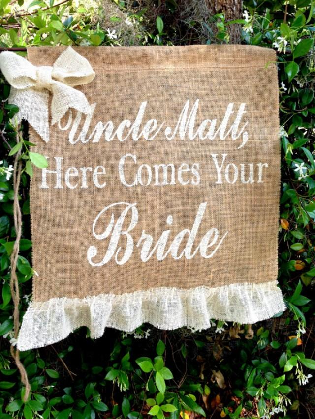 uncle here comes your bride sign decoration wedding bride sign ring bearer flower girl sign. Black Bedroom Furniture Sets. Home Design Ideas