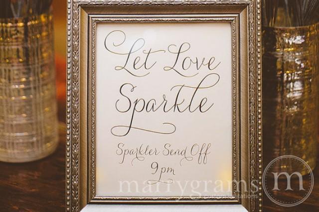 Let Love Sparkle Sign Sparkler Send Off Sign Table