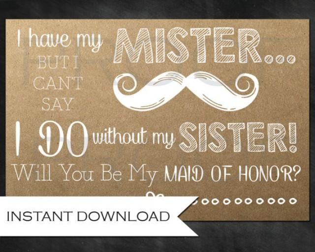 Rustic Bridesmaid Ask For The Sister Will You Be My Maid Of Honor Instant Download