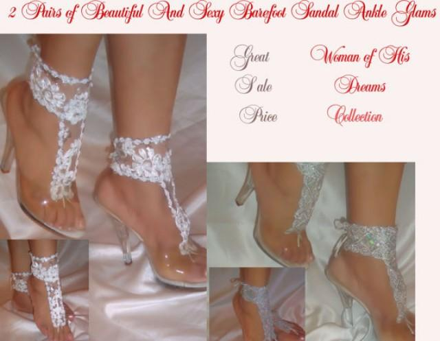 wedding photo - 2 Pairs of Barefoot Sandal Ankle Glams, Woman Of His Dreams Collection, White Bottomless Sandals, Anklets, Ankle Bracelets, Bridal Sandals