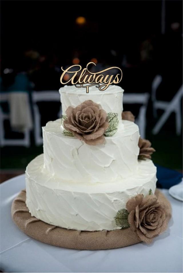 wedding photo - Always Wedding Cake Toppers - natural wood or acrylic cake toppers - rustic wedding cake toppers - Monogram love cake toppers - cake decor
