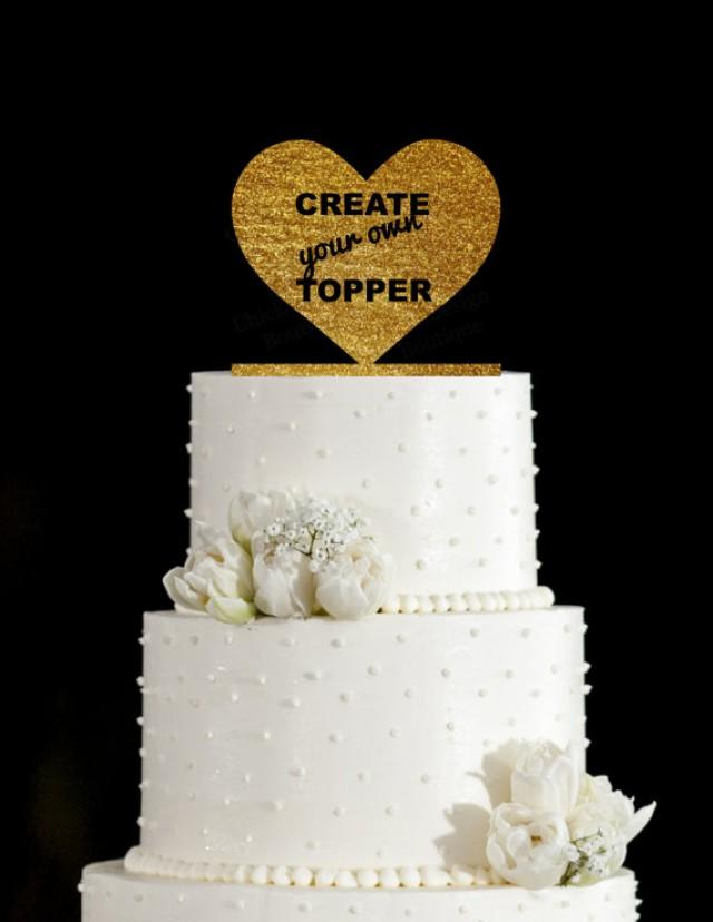 Create Your Own Custom Acrylic Wedding Cake Topper ...