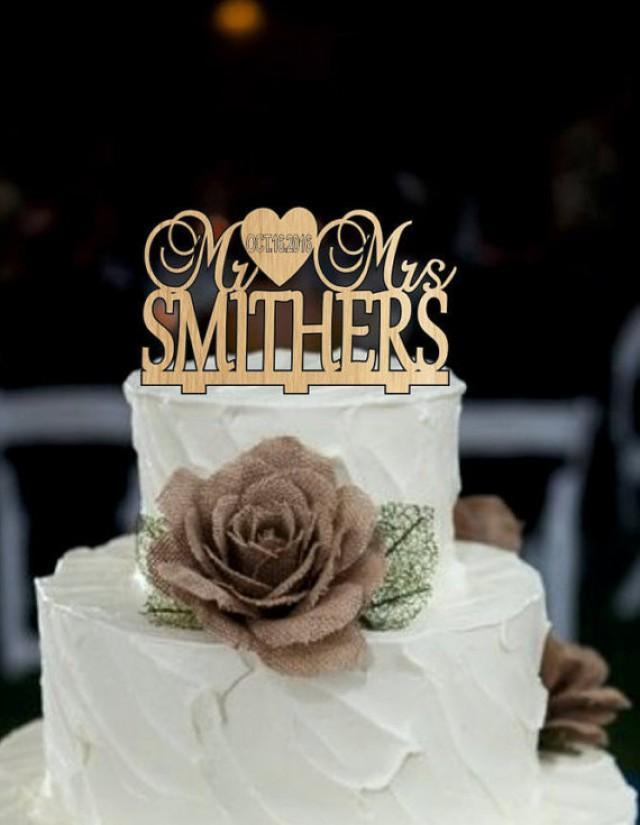 wedding photo - Custom Wedding Cake Topper, Personalized Mr and Mrs with your lastname and event day, Monogram Wedding Cake Topper - Mr and Mrs Cake Topper