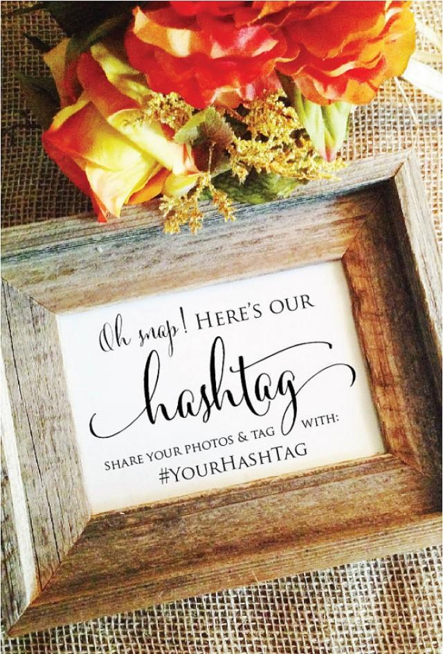 Hashtag Wedding Sign Rustic Wedding Hashtag Sign Oh Snap Here s Our Hashtag  Wedding Decoration Social. Here39s How Turn Off