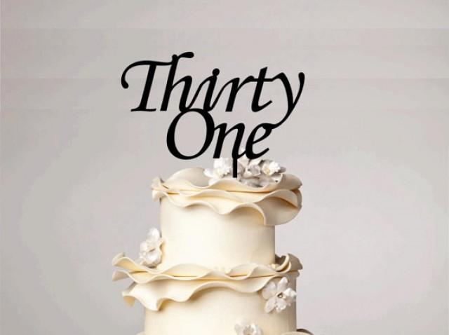wedding photo - 31st Birthday Cake Topper, 31st Anniversary Cake Topper, Custom Cake Topper, Anniversary topper