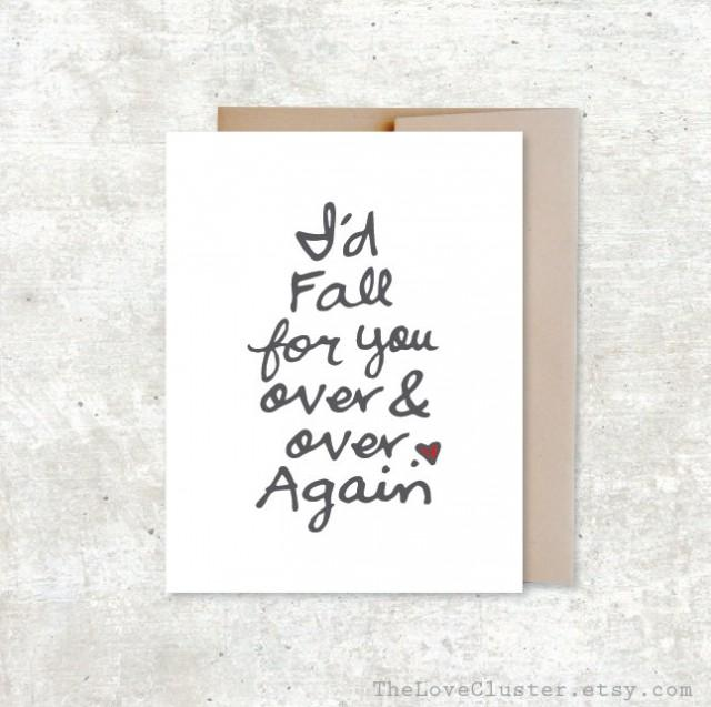 I d Fall For You Over And Over Again Card Anniversary Card 2402561  Weddbook  I. I39d Like Know   xtreme wheelz com