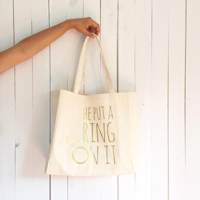 Custom Wedding Tote Bag, He Put A Ring On It Tote Bag ...