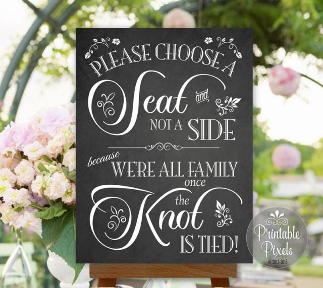 Choose A Seat Not A Side Wedding Sign Chalkboard Printable No Seating Plan Instant Download