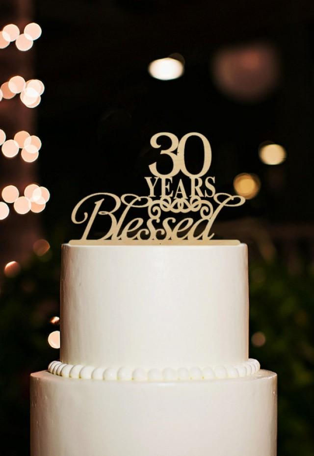 30 Years Blessed Cake Topper,30th Birthday Cake Topper,30 ...