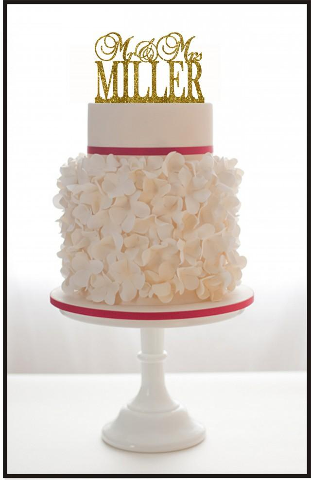 wedding photo - Wedding Cake Topper Mr and Mrs with any last name