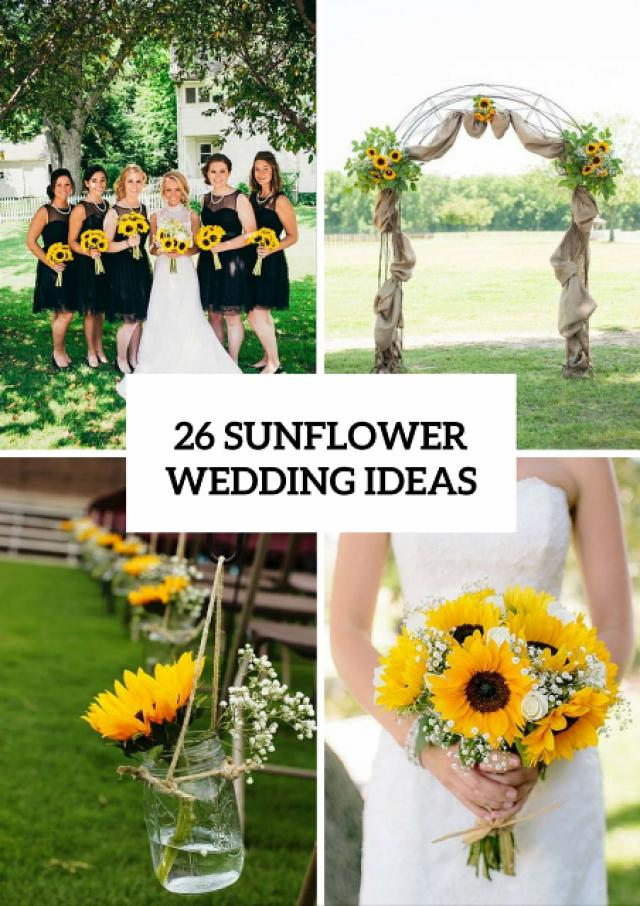 26 Ideas To Incorporate Sunflowers Into Your Big Day   Weddingomania