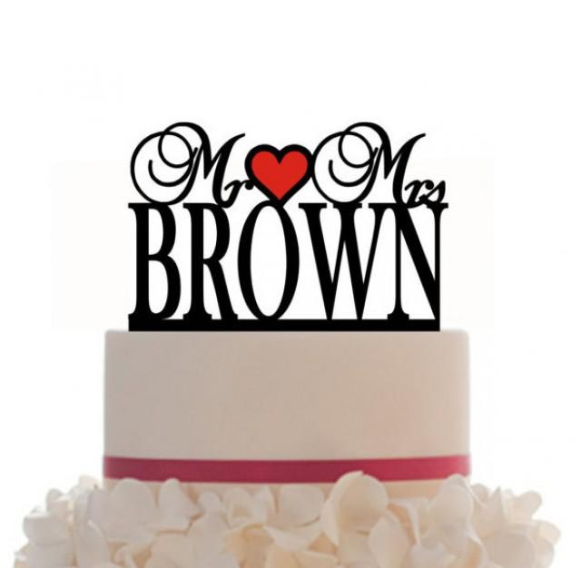 Custom Wedding Cake Topper Mr And Mrs Personalized With A Last Name Choice Of Color