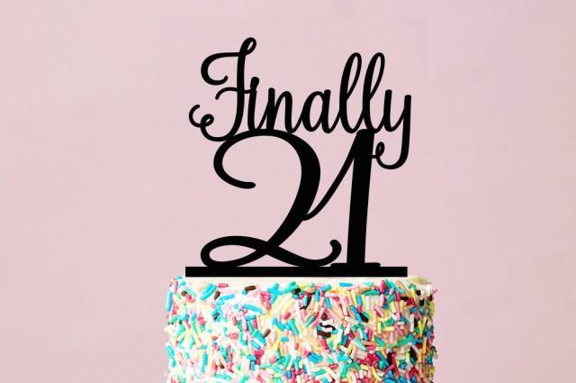 21st Birthday Cake Topper Finally 21 Birthday Cake