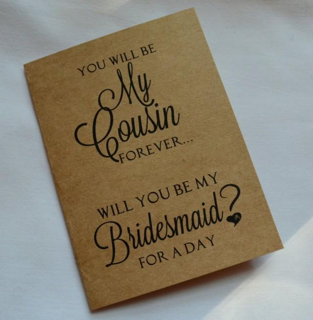 You Will Be My COUSIN Forever BRIDESMAID Card Bridal Card