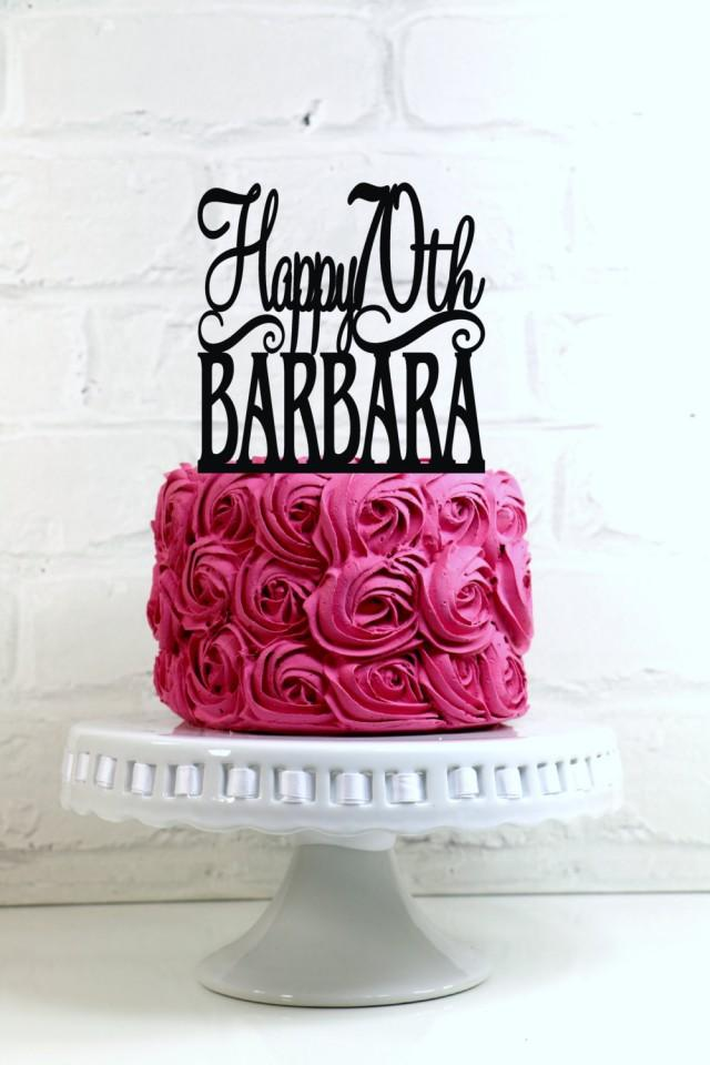 Happy 70th Birthday Cake Topper Personalized With Name And
