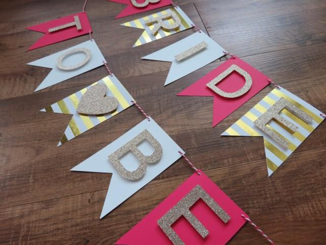 Bride to be banner pink champagne gold white perfect for Bachelorette party decoration ideas diy