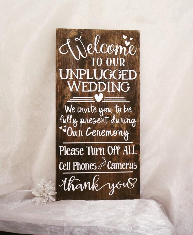 Welcome To Our Unplugged Wedding Sign Unplugged Wedding Ceremony Sign Rustic Wedding Sign