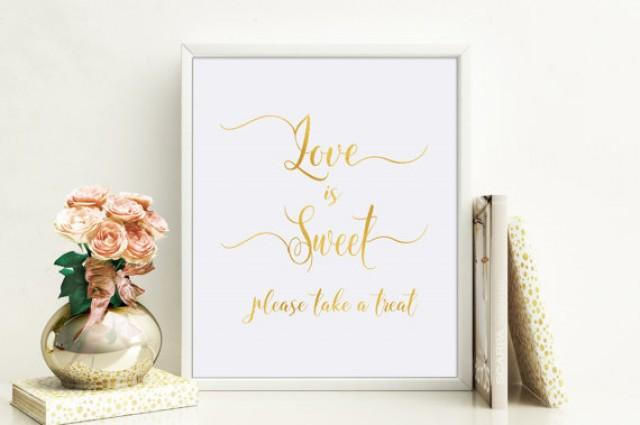 wedding photo - Love is Sweet Wedding Sign, Dessert Table Sign, Printable Love is Sweet Bridal Shower Sign, Favor Sign for Baby Shower, Instant Download
