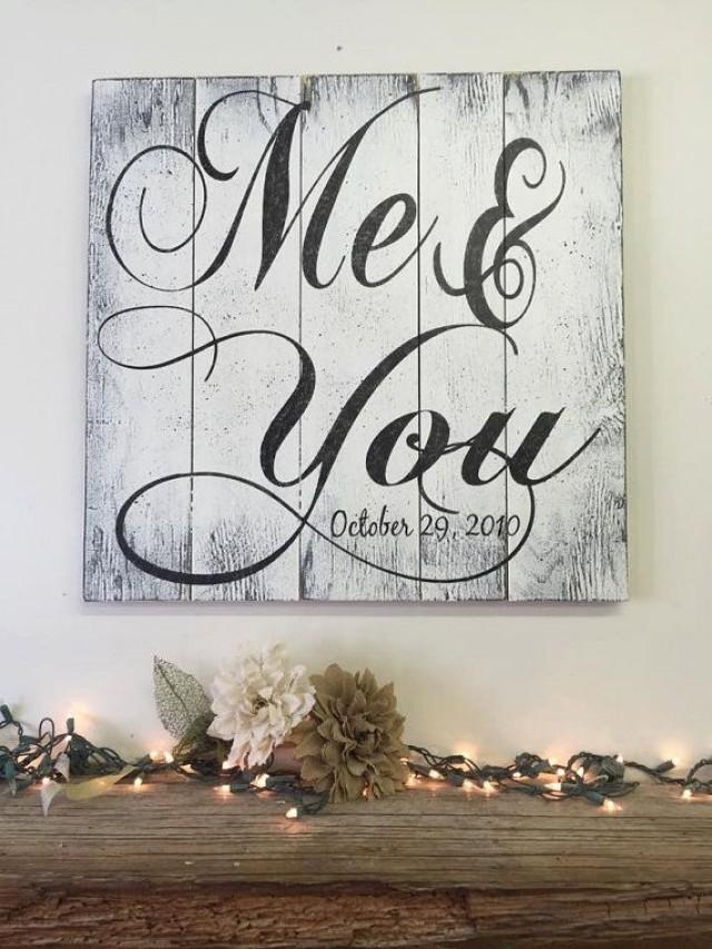 Me And You Pallet Sign Rustic Chic Wedding Shabby Chic