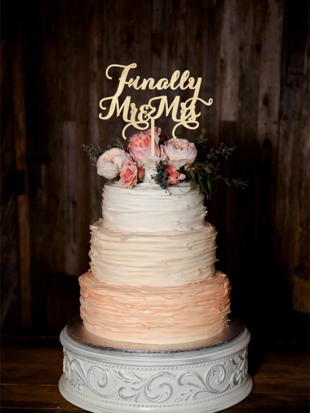 wedding photo - Finally Mr Mrs Wedding Cake Topper Wood Cake Topper Custom Wedding Topper Gold cake topper Silver cake topper