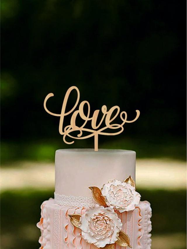 wedding photo - Love Wedding Cake Topper Wooden Cake Topper Rustic Cake Topper for Wedding Unique Wedding cake topper Gold or SIlver Metallic