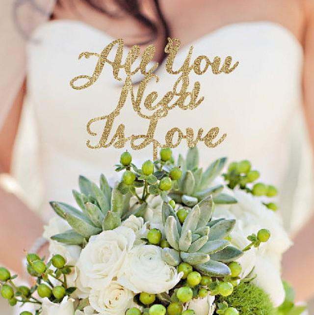 wedding photo - All You need is Love - Wedding Cake Topper