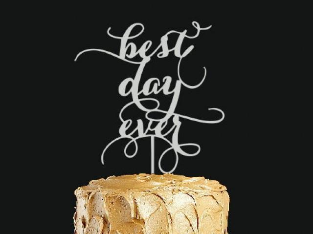 wedding photo - Silver cake topper ''best day ever '' Wedding cake topper. Wedding decor.