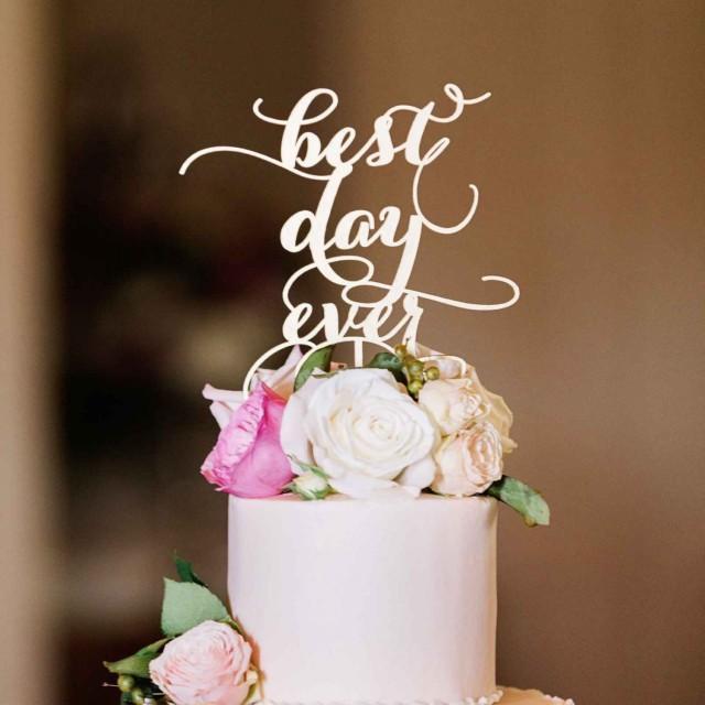 wedding photo - White cake topper ''best day ever '' Wedding cake topper. Wedding decor.