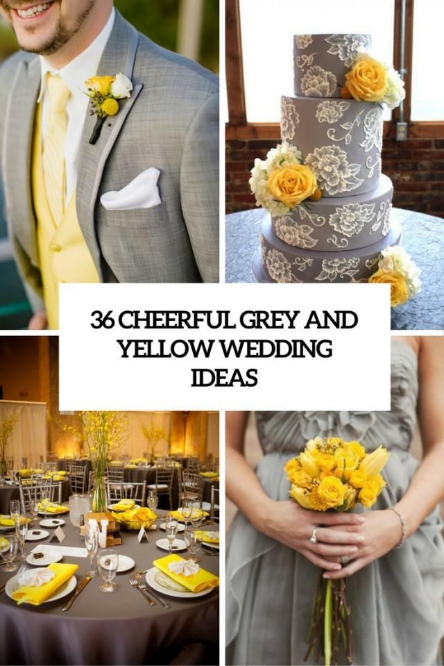 36 Cheerful Grey And Yellow Wedding Ideas Weddingomania Weddbook