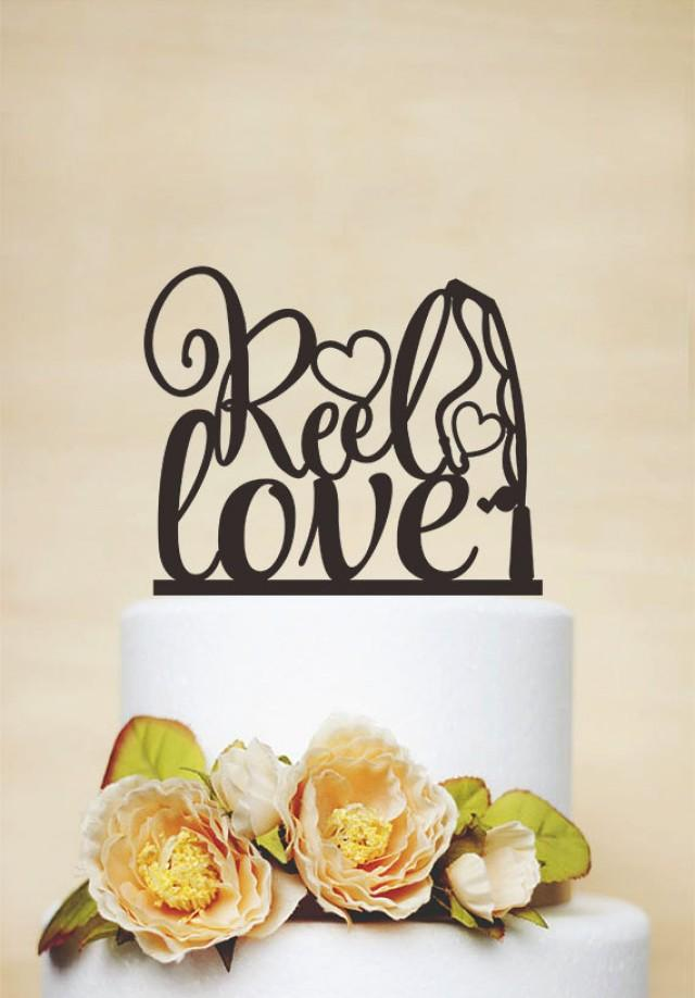 wedding photo - Reel Love Cake Topper,Wedding Cake Topper,Engagement Cake Topper,Custom Cake Topper,Unique Cake Topper,Fishing Cake Topper P160