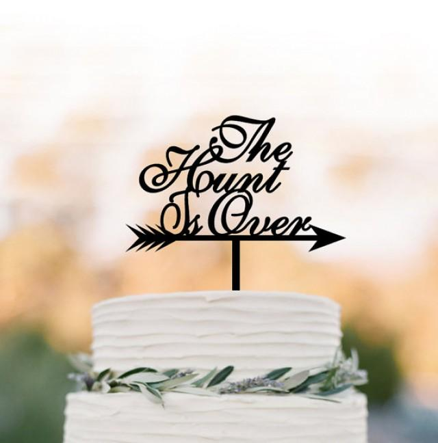 wedding photo - Bridal Shower cake topper, party Cake decor, the hunt is over cake topper , unique cake topper for wedding, bridal shower engagement party