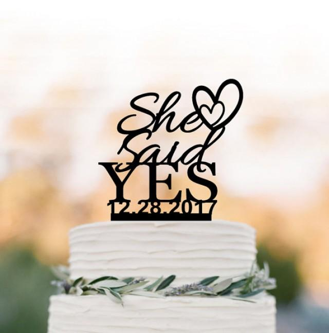 wedding photo - She Said Yes Bridal Shower Cake topper with date, Briday party cake topper, unique cake topper for wedding party, bridal shower table decor