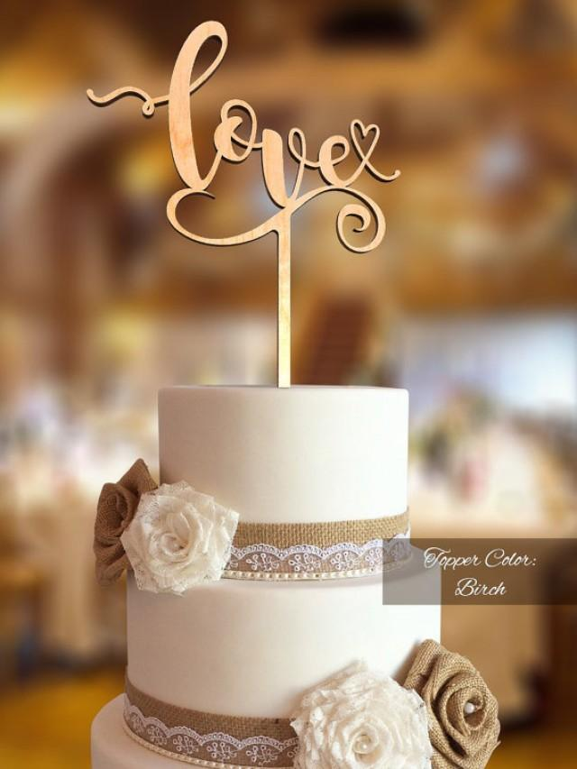 wedding photo - Decor. Love Cake Topper. Love Wedding Cake Topper. FNLV03. Rustic Cake Topper. Cake topper wedding. Love cake topper for wedding. Rustic topper.