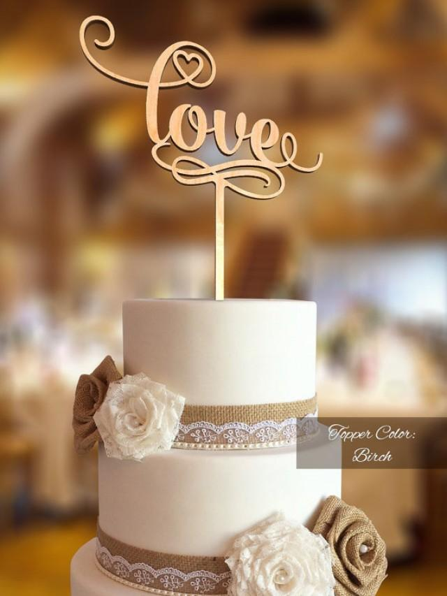 wedding photo - Cake Decor. Love Cake Topper. Wedding Cake Topper. FNLV01. Wood Cake Topper Rustic. Cake topper wedding. Love cake topper for wedding.