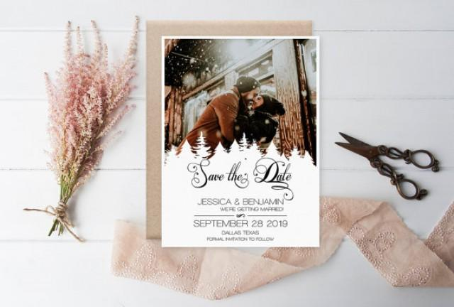 wedding photo - Winter Save The Date Photo - Rustic Calligraphy Pine Trees Printable Photo Save the Date Card, Wedding Custom Save the Date, DIY Print You