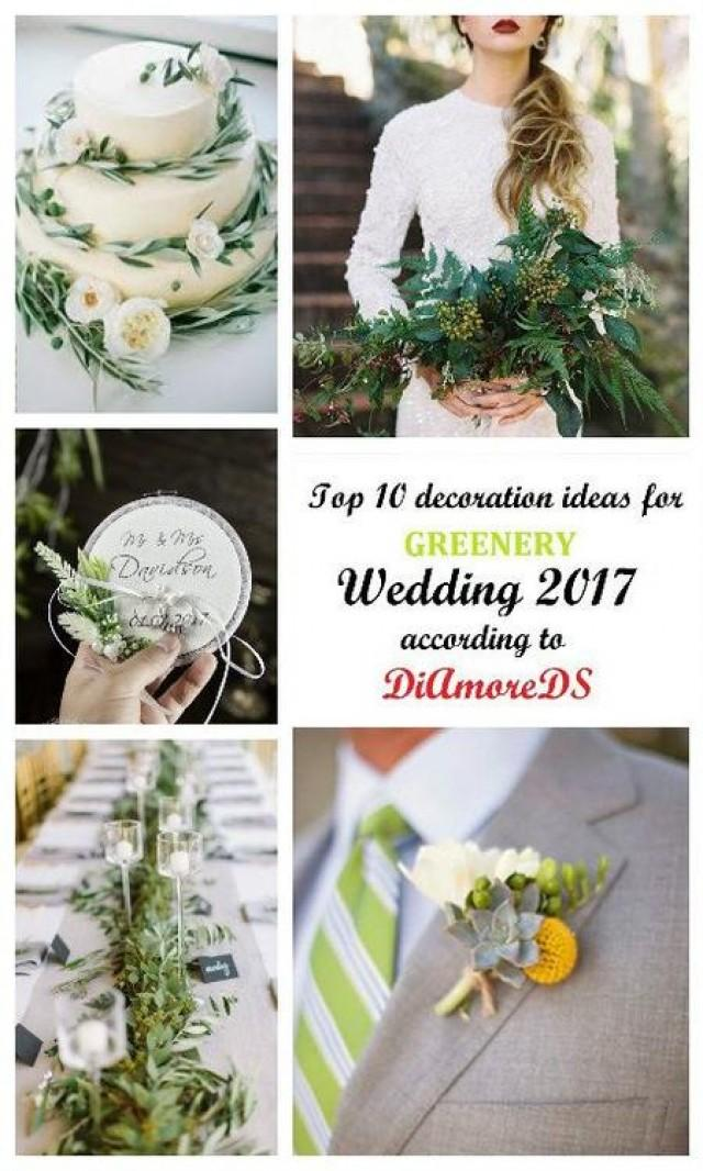 wedding photo - Top 10 Decoration Ideas for Greenery Wedding 2017