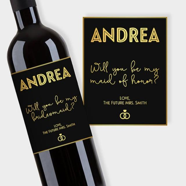 wedding photo - Will You Be My Bridesmaid? Maid of Honor, etc., Wine Label Proposal, Customized Wine Bottle Labels - Black & Gold - Printable PDF