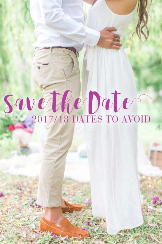 Wedding Dates to Avoid in 2017 and 2018 - Modern Wedding