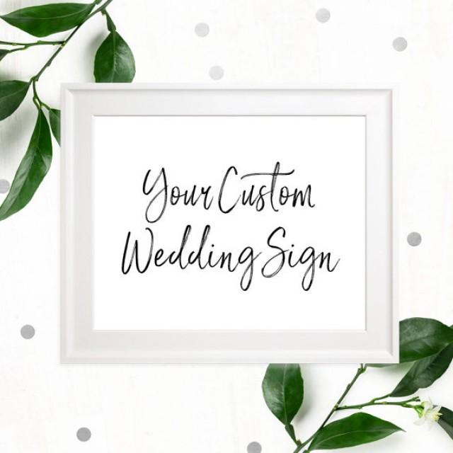 wedding photo - Stylish Hand Lettered Personalized Sign-Printable Calligraphy Custom Sign-DIY Handwritten Custom Wedding Signs-Custom Text Wedding Sign