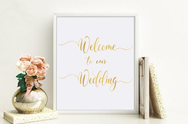 wedding photo - Welcome To Our Wedding Sign Printable, Wedding Decor Signs, Gold Foil Welcome Wedding Sign, Wedding Signage