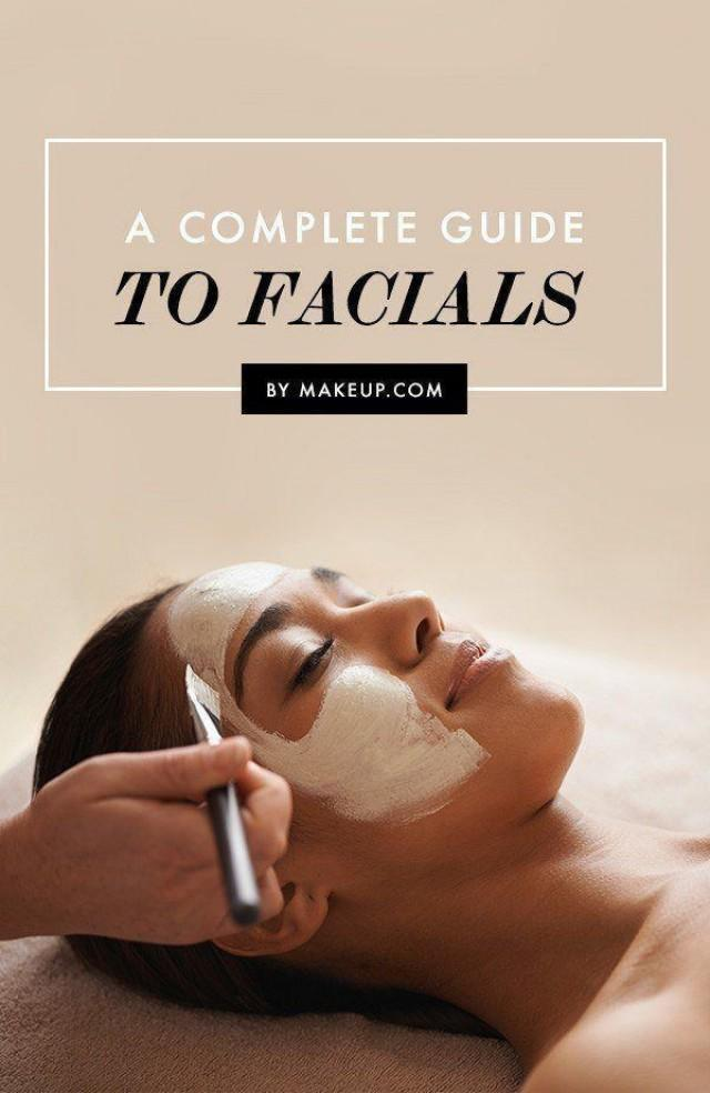 A Complete Guide to Facials l Makeup.com