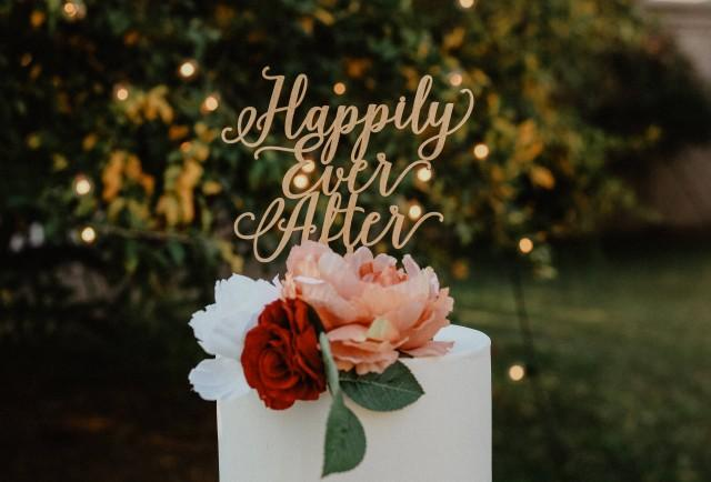 Happily Ever After Cake Topper/Laser Cut//Wedding/Anniversary/Engagement/Bridal Shower/Shower/Bride/Groom/Love