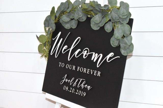 Painted 3D Wedding Welcome Sign - Custom Wood Wedding Sign - Welcome to Our Forever Sign - Black Sign - White