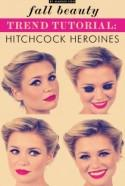 Fall Trend Tutorial: Hitchcock Heroines
